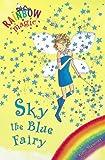 The Rainbow Fairies: 5: Sky the Blue Fairy (Rainbow Magic)
