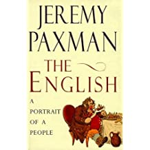 The English: A Portrait of a People by Jeremy Paxman (1998-10-19)