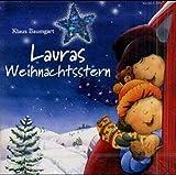 Lauras Weihnachtsstern: Erzählung mit Liedern