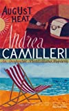 August Heat (Inspector Montalbano mysteries, Band 10)