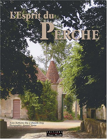 L'esprit du Perche par Katherine Bry, Danielle Ferey