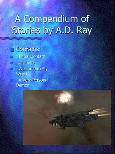 A Compendium of Stories by A.D. Ray (English Edition)