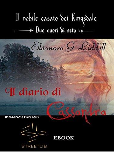 Il diario di Cassandra di Elèonore G. Liddell