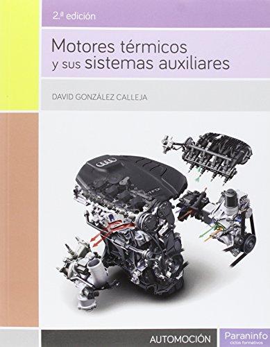 Motores térmicos y sus sistemas auxiliares por DAVID GONZÁLEZ CALLEJA