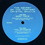 1200 Mics / Talamasca - The Secret Of The Thirteen Crystal Skulls - TIP.World - TIPW029