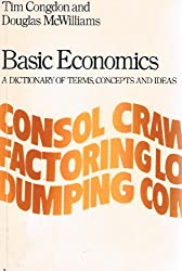 Basic Economics: A Dictionary of Terms, Concepts and Ideas (Arrow reference)