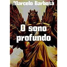 O sono profundo (Portuguese Edition)