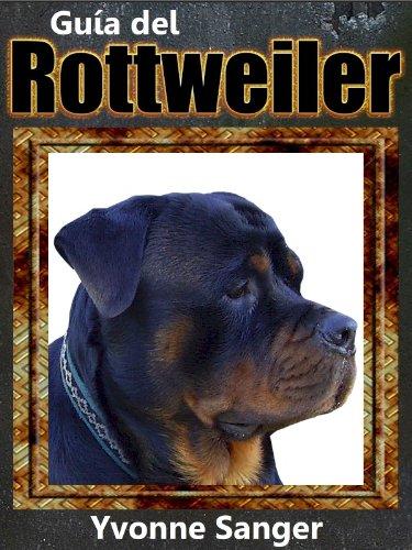 Guía del Rottweiler por Yvonne Sanger