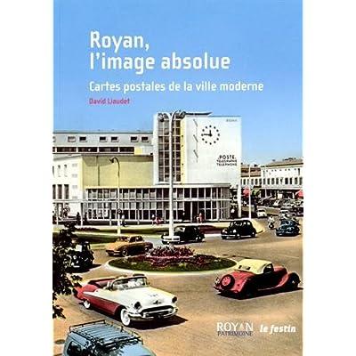 qui a chanté « carte postale » en 1981 ? Royan, L Image Absolue PDF Download Free   PatNeely