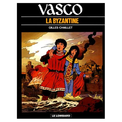 Vasco, tome 3 : La Byzantine