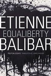 Equaliberty: Political Essays (a John Hope Franklin Center Book)