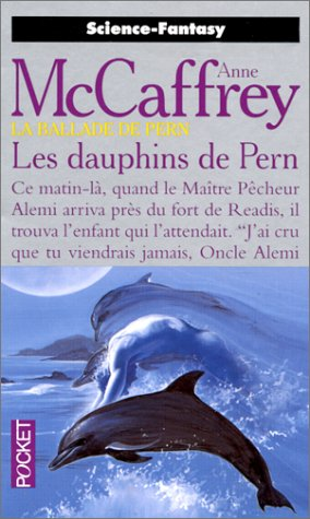 La Ballade de pern, tome 12 : Les Dauphins de Pern