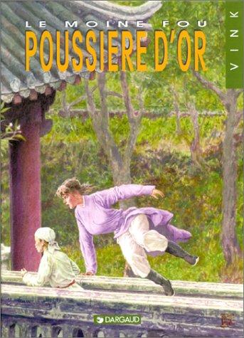 Le Moine fou, tome 10 : La Poussière