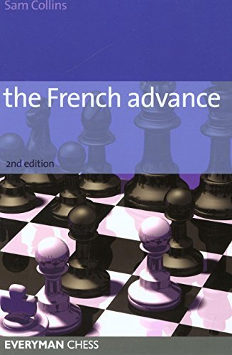 French Advance (Everyman Chess) by Sam Collins (2006-05-01)