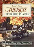 America's Historic Places (Reader's Digest)