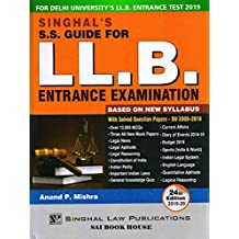 Singhal's S.S. Guide For LL.B. Entrance Examination By Anand P. Mishra 2019 Edition