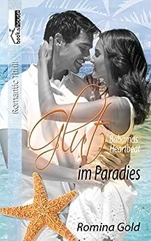 Glut im Paradies - Bahamas Heartbeat 3 von [Gold, Romina]