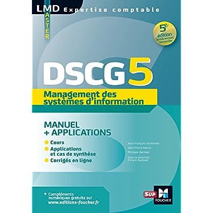 DSCG 5 - Management des systèmes d'information Manuel et applications 5e édition