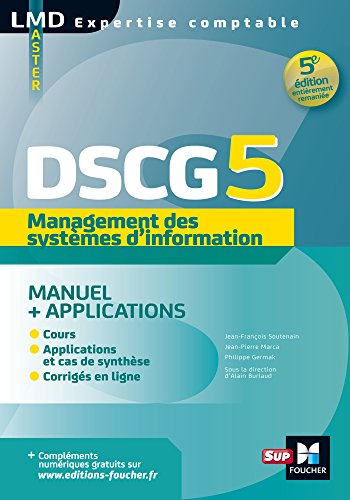 DSCG 5 - Management des systèmes d'information Manuel et applications 5e édition (LMD collection Expertise comptable) par Jean-Pierre Marca