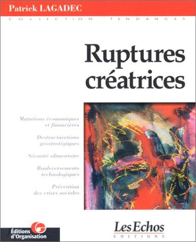 Les ruptures créatrices