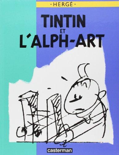 Tintin et l'Alph-Art : Version Luxe par Hergé