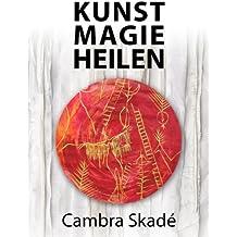Die schamanische Kraft im Alltag (German Edition)