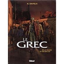Le Grec, Tome 1 : De la poudre et des balles