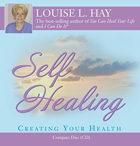 Self-Healing: 10 Steps to a New You