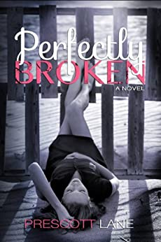 Perfectly Broken by [Lane, Prescott]