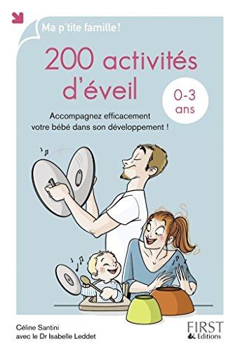 200 activités d'éveil pour les 0-3 ans (MA P TITE FAMIL) par Isabelle LEDDET