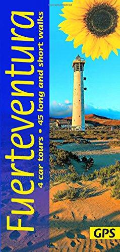Fuerteventura: 4 car tours, 40 long and short walks (Landscapes) por Noel Rochford