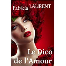 Le Dico de l'Amour (French Edition)