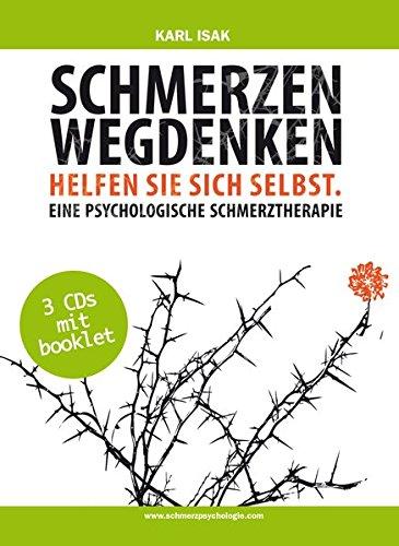 Schmerzen wegdenken (3 DVDs inkl. Booklet): Helfen Sie sich selbst. Eine psychologische Schmerztherapie