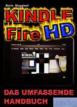 Kindle Fire HD - Das umfassende Handbuch von [Maggioni, Boris]