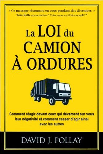 La loi du camion à ordures