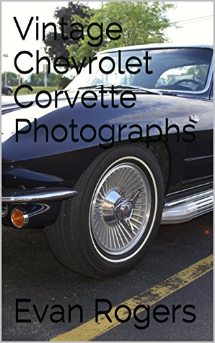 vintage-chevrolet-corvette-photographs-english-edition