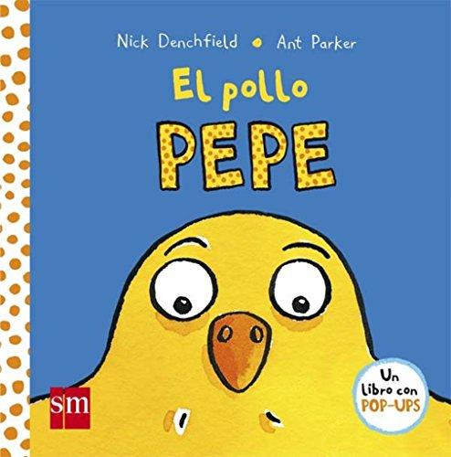 El pollo Pepe (El pollo Pepe y sus amigos) por Nick Denchfield