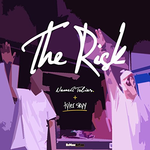the-risk-feat-tyler-skyy