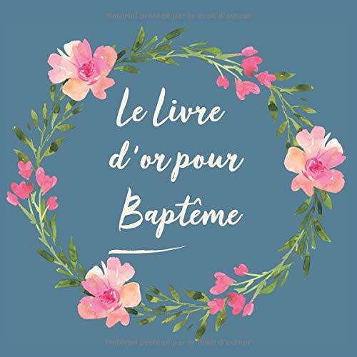 Le Livre d'or pour Baptême: Livre d'or de mon Baptême | bébé enfant fille garçon | le bel album | idee cadeau | accessoires decoration par  CadeauxLivres DeSophie