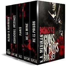 "Guns n' Boys: Box Set - Books 1-3 + Guns n' Boys: Paris + FREE ""Blood&Marriage (gay romance)"