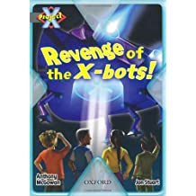 Project X: Great Escapes: Revenge of the X-bots! by Anthony McGowan (2009-01-08)