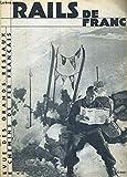 Telecharger Livres RAILS DE FRANCE N 50 FEVRIER 1937 le ski nautique neige d Alsace l appel du silence notes de route villes d art le bruleur conte Gascon la cathedrale de Metz Noyon et la maison de Calvin (PDF,EPUB,MOBI) gratuits en Francaise