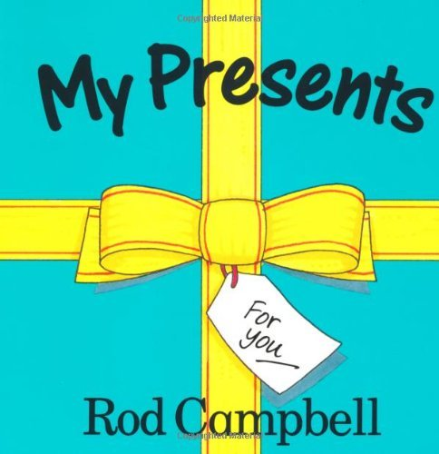 My Presents by Rod Campbell (1998-10-23)