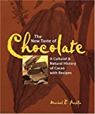 The New Taste of Chocolate: A Cultural and Natural History of Cacao with Recipes by Maricel E. Presilla (2000-10-01)