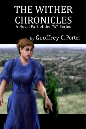 The Wither Chronicles: Volume 1 (