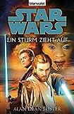 Star WarsTM - Ein Sturm zieht auf: Roman