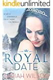 Royal Date (The Royals of Monterra Book 1) (English Edition)