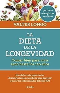 La dieta de la longevidad par Valter Longo