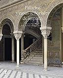 Palacios y casas señoriales de España (Arte y Foto)