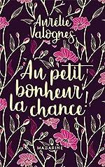Au petit bonheur la chance- Collector de Aurélie Valognes